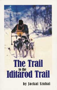 The Trail to the Iditarod Trail